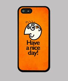 avere una nice day