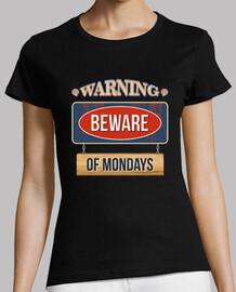 avvertimento: attenzione ai lunedi