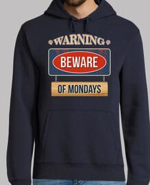 avvertimento: attenzione los lunedi)