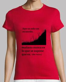 Ayer es solo un recuerdo - Camiseta