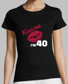 baciami ho 40 anni di compleanno