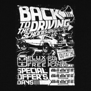 Camisetas Back to the driving school of the timem