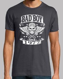 Bad boy since 1977