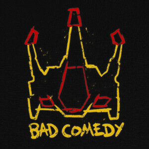 Bad Comedy T-shirts