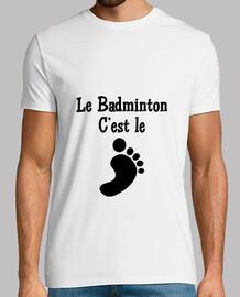 Badminton is the foot!