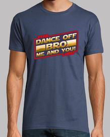bailar fuera, hermano!