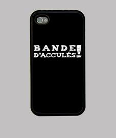 BANDE D ACCULÉS
