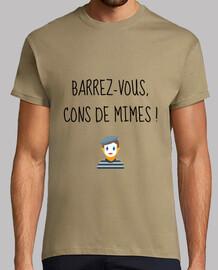 Barrez-vous cons de mimes - Humour
