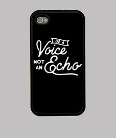 Be a voice not an echo Funda iPhone 4, negra