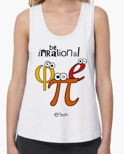 Camiseta Be irrational π φ e (fondos claros)