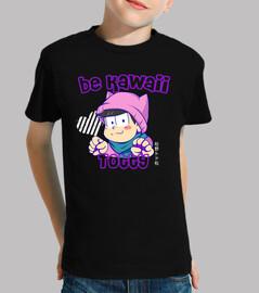 Be kawaii