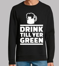bebe hasta que la cerveza verde