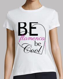 #BeFlamencaBeCool