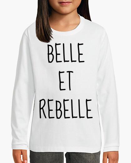 Vêtements enfant Belle et Rebelle / Citation