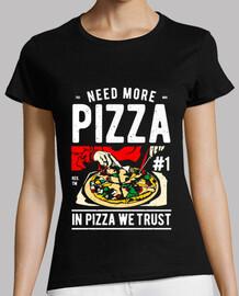 besoin de plus de pizza