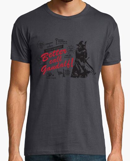 Camiseta Better call Gandalf!