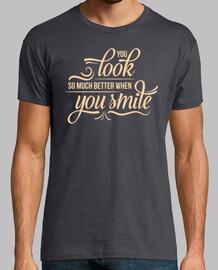 Better when smile