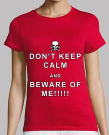 Beware of me!