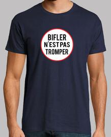 Biffler n'est pas Tromper