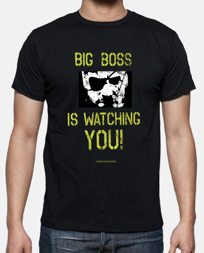 Big Boss is watching you