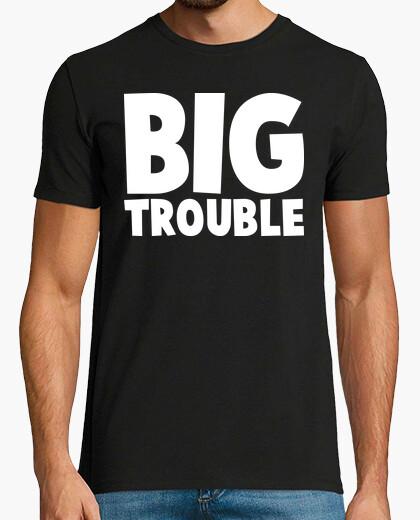 Camiseta Big Trouble