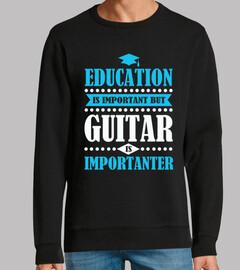 Bildung ist wichtig aber große Gitarre
