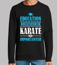 Bildung ist wichtig aber Karate