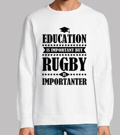 Bildung ist wichtig aber Rugby ist impo