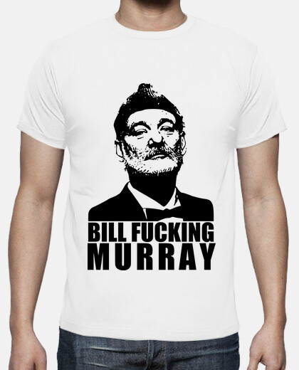 Camisetas Bill fucking Murray