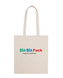bla bla fuck