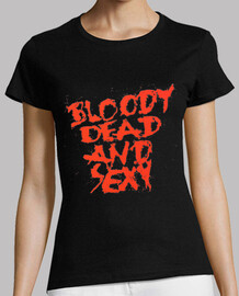 Bloody, Dead and Sexy