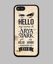 bonjour, mon nom est arya stark - iphone 5