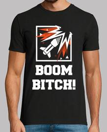 boom bitch!