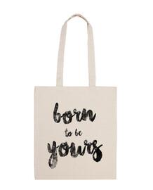 born per essere la vostra