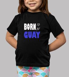 Born To Be Guay. Niño, manga corta, negra