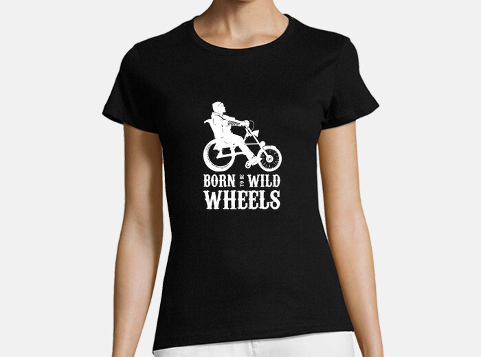 Born to be Wild Wheels dibujo blanco Camiseta mujer manga corta | laTostadora