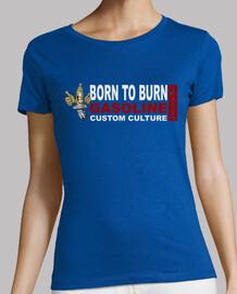 Born to Burn ladies