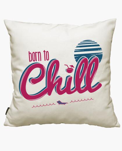 Funda cojín Born to Chill