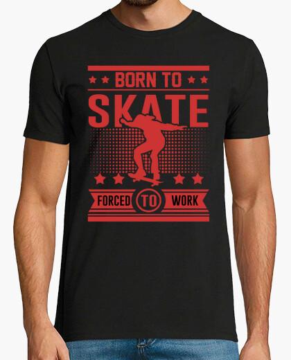 Born to skate t-shirt