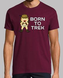 Born to Trek Hombre