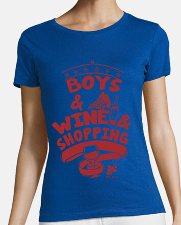 Boys & Wine & Shopping chica