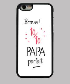 Bravo 10 sur 10 papa parfait