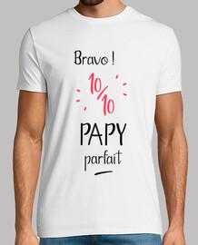 Bravo 10 sur 10 papy parfait