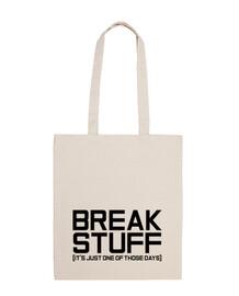 Break Stuff Tote Bag
