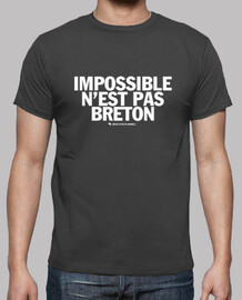 breton is not possible - t-shirt