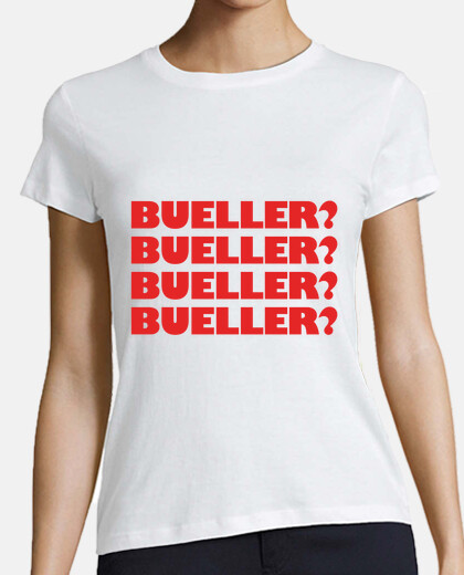 bueller womens t-shirt