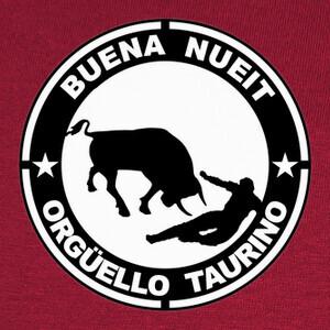 buena nueit orgüello taurino T-shirts