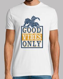 Buena onda Solo buenas vibras camiseta