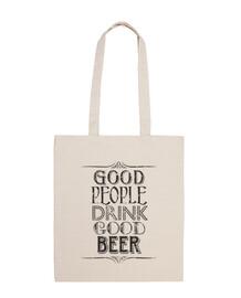 buenas personas beben buena cerveza