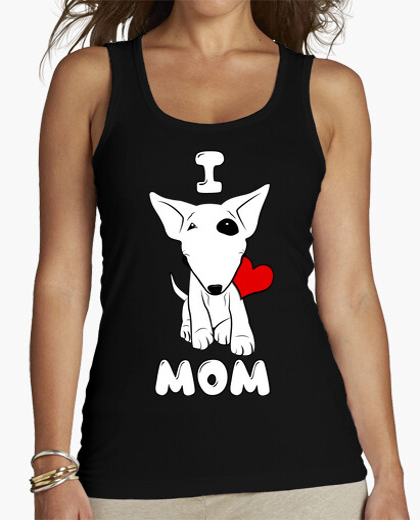 Camiseta Bull terrier I LOVE MOM